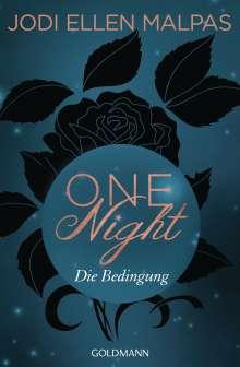 Jodi Ellen Malpas: One Night - Die Bedingung, Buch