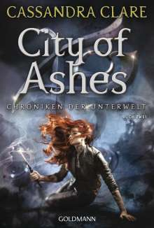 Cassandra Clare: City of Ashes, Buch