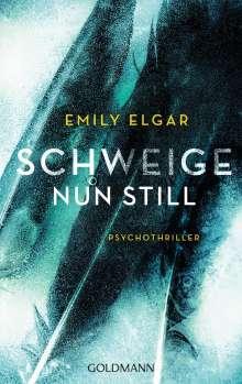 Emily Elgar: Schweige nun still, Buch