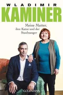 Wladimir Kaminer: Meine Mutter, ihre Katze und der Staubsauger, Buch