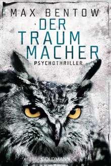 Max Bentow: Der Traummacher, Buch