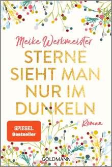 Meike Werkmeister: Sterne sieht man nur im Dunkeln, Buch