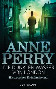 Anne Perry: Die dunklen Wasser von London, Buch