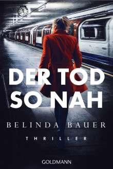 Belinda Bauer: Der Tod so nah, Buch