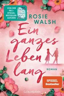 Rosie Walsh: Ein ganzes Leben lang, Buch