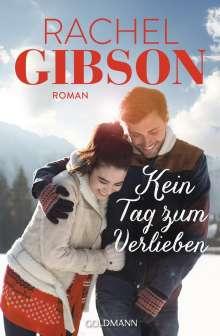 Rachel Gibson: Kein Tag zum Verlieben, Buch