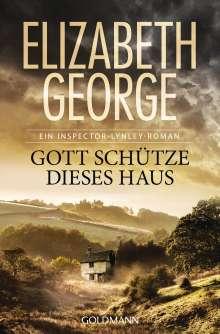 Elizabeth George: Gott schütze dieses Haus, Buch