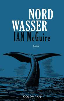 Ian Mcguire: Nordwasser, Buch