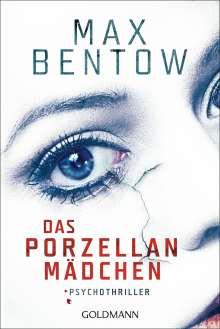 Max Bentow: Das Porzellanmädchen, Buch