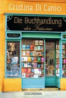 Cristina Di Canio: Die Buchhandlung der Träume, Buch