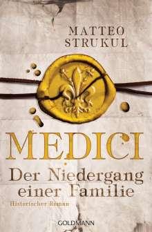 Matteo Strukul: Medici - Der Niedergang einer Familie, Buch