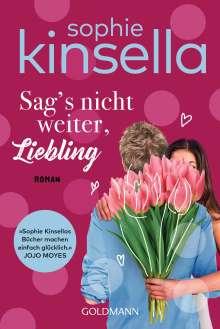 Sophie Kinsella: Sag's nicht weiter, Liebling, Buch