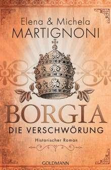 Elena Martignoni: Borgia - Die Verschwörung, Buch
