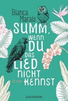 Bianca Marais: Summ, wenn du das Lied nicht kennst, Buch