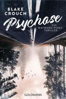 Blake Crouch: Psychose, Buch