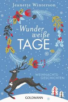 Jeanette Winterson: Wunderweiße Tage, Buch