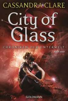 Cassandra Clare: City of Glass, Buch