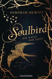 Deborah Hewitt: Soulbird - Die Magie der Seele, Buch