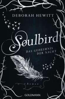 Deborah Hewitt: Soulbird - Das Geheimnis der Nacht, Buch