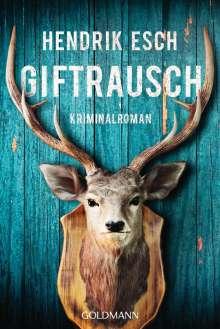 Hendrik Esch: Giftrausch, Buch