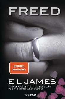 E L James: Freed - Fifty Shades of Grey. Befreite Lust von Christian selbst erzählt, Buch