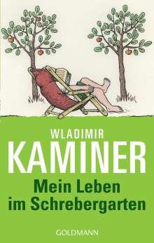 Wladimir Kaminer: Mein Leben im Schrebergarten, Buch