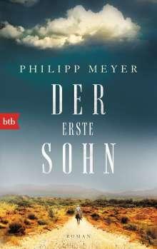 Philipp Meyer: Der erste Sohn, Buch