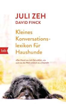 Juli Zeh: Kleines Konversationslexikon für Haushunde, Buch