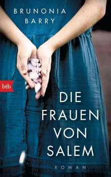 Brunonia Barry: Die Frauen von Salem, Buch