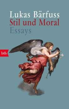 Lukas Bärfuss: Stil und Moral, Buch