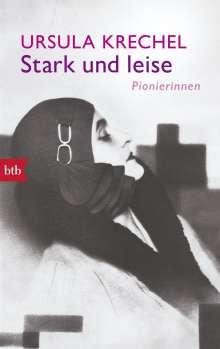 Ursula Krechel: Stark und leise, Buch