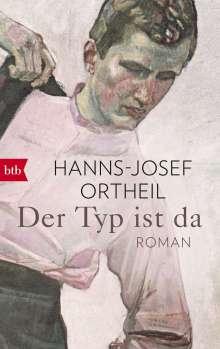 Hanns-Josef Ortheil: Der Typ ist da, Buch