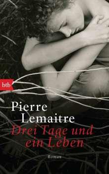 Pierre Lemaitre: Drei Tage und ein Leben, Buch
