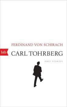 Ferdinand von Schirach: Carl Tohrberg, Buch