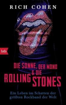 Rich Cohen: Die Sonne, Der Mond & Die Rolling Stones, Buch