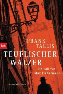 Frank Tallis: Teuflischer Walzer, Buch