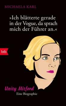 Michaela Karl: Ich blätterte gerade in der Vogue, da sprach mich der Führer an, Buch