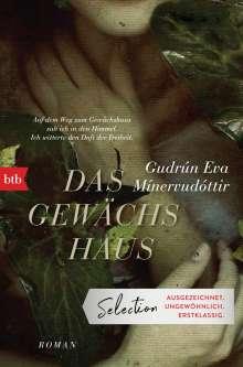 Gudrún Eva Mínervudóttir: Das Gewächshaus, Buch