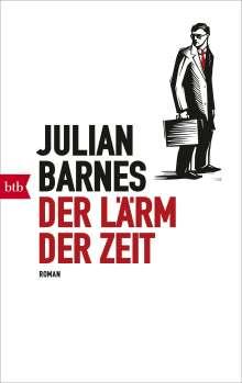 Julian Barnes: Der Lärm der Zeit, Buch