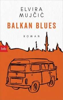 Elvira Mujcic: Balkan Blues, Buch