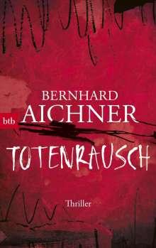 Bernhard Aichner: Totenrausch, Buch