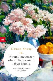 Damon Young: Warum Jane Austen ohne Flieder nicht leben konnte, Buch
