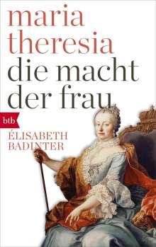 Élisabeth Badinter: Maria Theresia. Die Macht der Frau, Buch