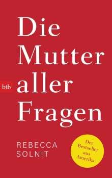 Rebecca Solnit: Die Mutter aller Fragen, Buch
