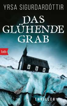 Yrsa Sigurdardóttir: Das glühende Grab, Buch