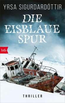 Yrsa Sigurdardóttir: Die eisblaue Spur, Buch