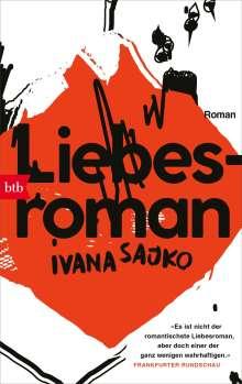 Ivana Sajko: Liebesroman, Buch