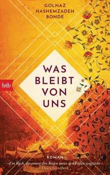 Golnaz Hashemzadeh Bonde: Was bleibt von uns, Buch