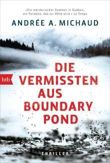 Andrée A. Michaud: Die Vermissten aus Boundary Pond, Buch