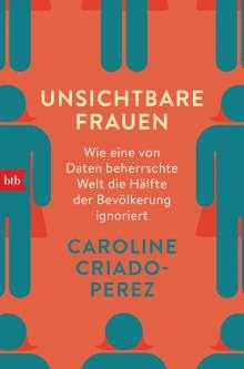 Caroline Criado-Perez: Unsichtbare Frauen, Buch